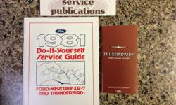 Owners manual for 81 T-Bird & Do-it-yourself Service Guide for Ford-Mercury-XR7 & Thunderbird. These are brand new in original shipping envelope.
