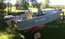 This is a deep and wide 12ft springbok aluminum fishing boat with a 9.9 johnston no leaks in boat and motor runs excellent, never had any problems, also comes with humming bird portable fish finder, fuel tank, boat safety kit, and paddles. 2000.00 obo or