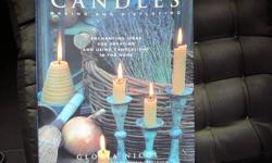 This is a beautiful 160 page glossy cover book with full colou photos on Candle Making and Displaying.  Full candle making directions for many different types of candles.  2001 Anness publishing.  Previously published as The New Candle Book..