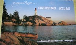 Evergreen Pacific Cruising Atlas from Queen Charlotte Sound to Olympia. Spiral bound