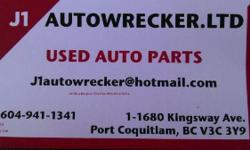 ***********************************J1-AUTOWRECKER************************* http://www.tricityevents.com/b/bus872.html 1-1680 KINGSWAY AVE PORT COQUITLAM BC, V3C 3Y9 MON-FRI 9AM-6:30PM SATURDAYS- 9AM-5:00PM SUNDAY- CLOSED PHONE# 604-941-1341 JAPANESE AUTO