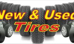 We stock New as well as Good used Tires. Cars, Pickups, Motor Homes, Trailers, RVs, Quads, go carts...... We are the only Tire Store on the planet to put a 90 Day warranty on our Good Used Tires, if we install them, against Defects and Road Hazard too. 1-