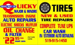 *********** QUICKY AUTO REPAIRS ***************** QUICKY DOES IT ALL TUNE UPS * SHOCKS & STRUTS * BRAKES * MUFFLERS * AC REPAIRS * STEERING & SUSPENSION * OIL, LUBE & FILTER *ELECTRONIC * NEW & USED TIRES ALL SIZES * TRANSMISSION SERVICE * BATTERIES * AND