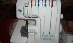 Euro Pro Serger..... Great Birthday  Present..... Never used comes in case SPECIAL PRICE THIS WEEK.........$250.00